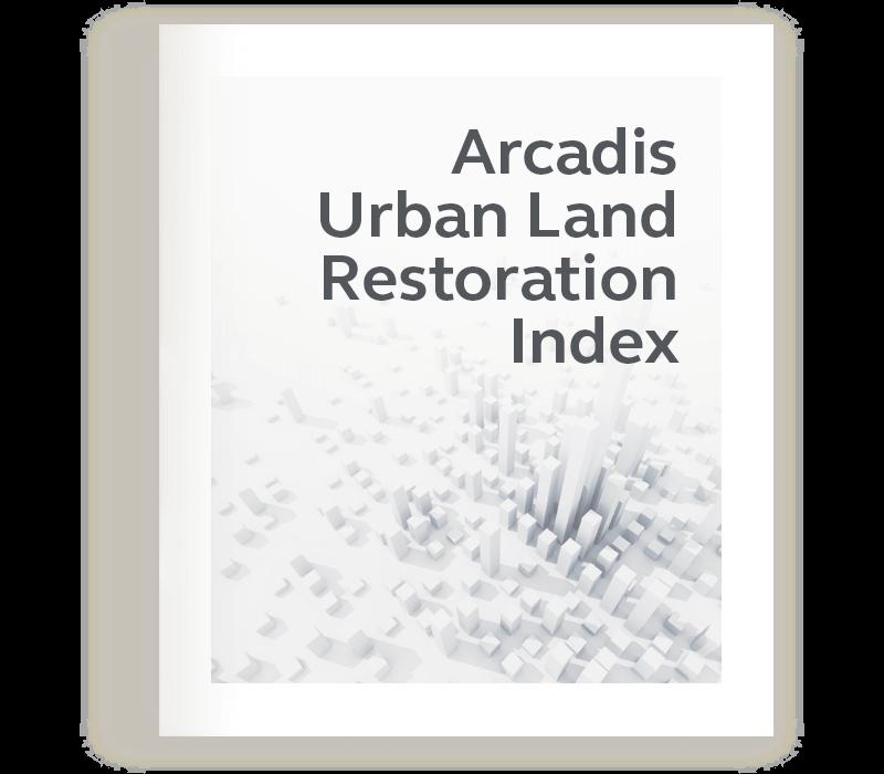 Arcadis Urban Land Restoration Index